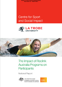 The Impact of Reclink Australia Programs on Participants - Centre for Sport and Social Impact Latrobe University